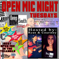 Deep South Open Mic Night Tuesdays